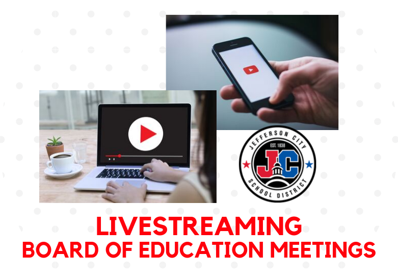 Livestreaming Board of Education Meetings