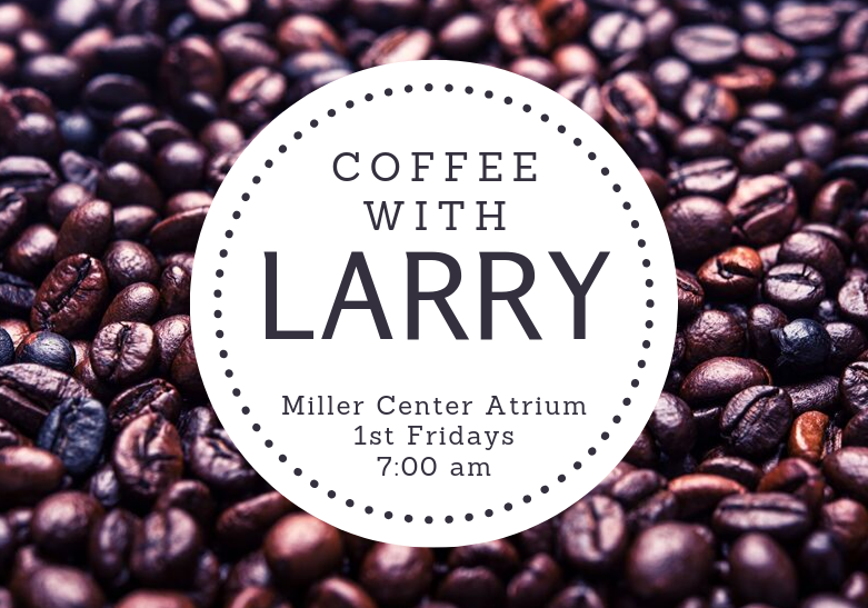 First Fridays - Coffee with Larry